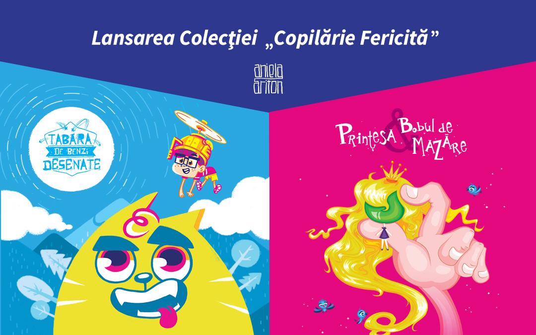 Lansarea colecţiei de carte COPILĂRIE FERICITĂ