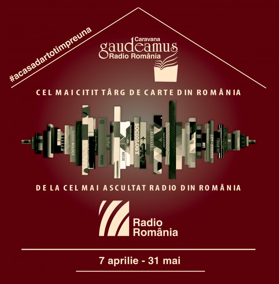 Gaudeamus Radio România – acasă, dar tot împreună