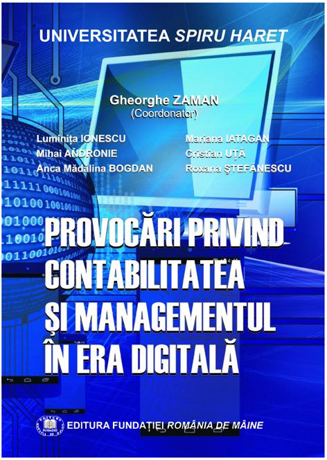 Editura Fundației România de Mâine lansează: Provocări privind contabilitatea şi managementul în era digitală